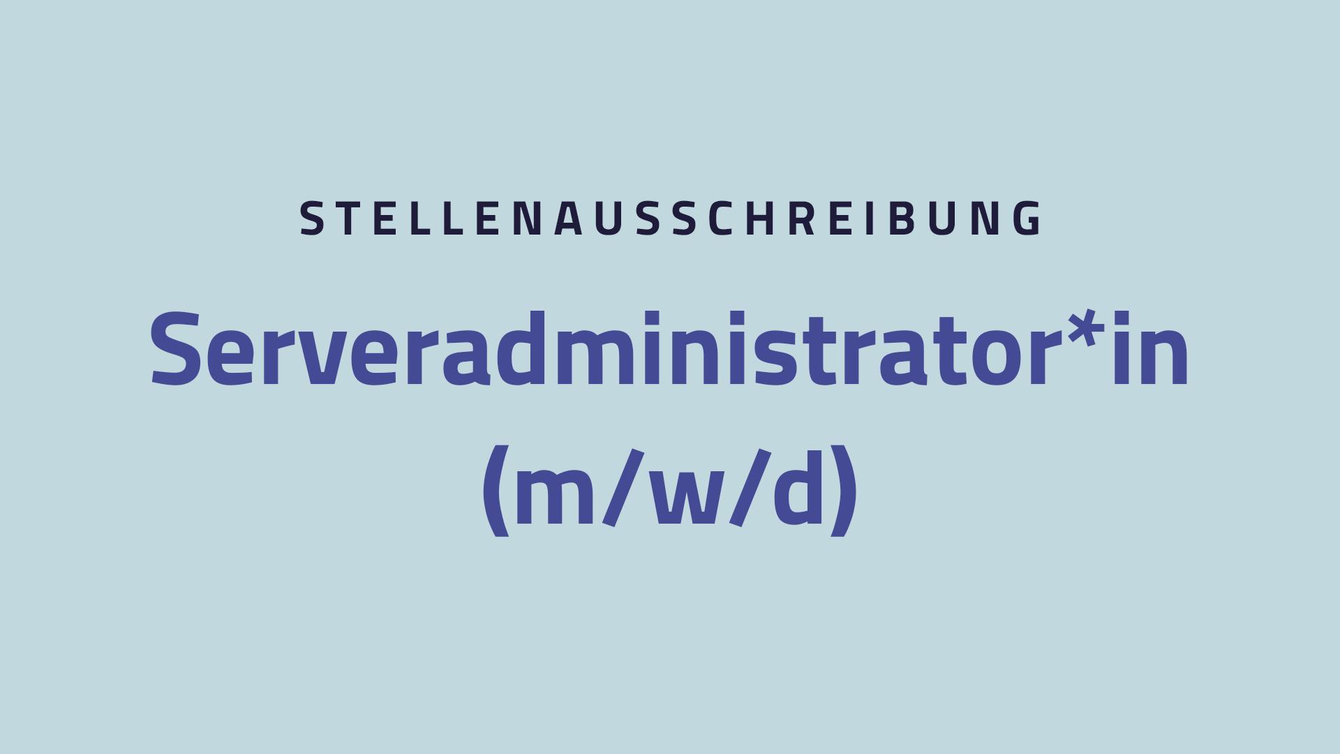 Stellenausschreibung Serveradminstration