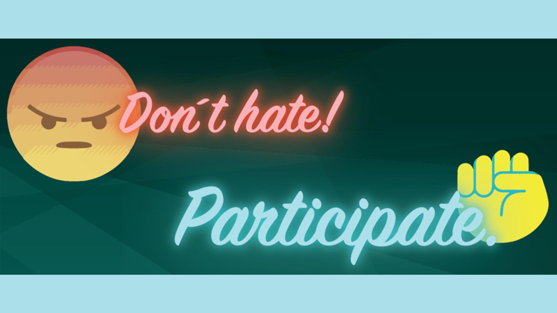Logo Don't hat! Participate.