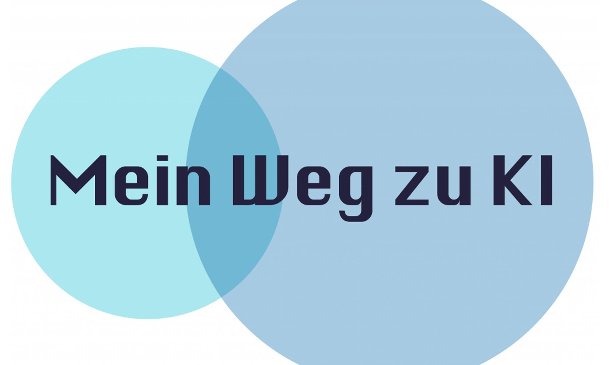 schwarze Schrift in zwei blauen Kreisen: Mein Weg zu KI